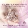 Kopie van reclaim money truth (2)